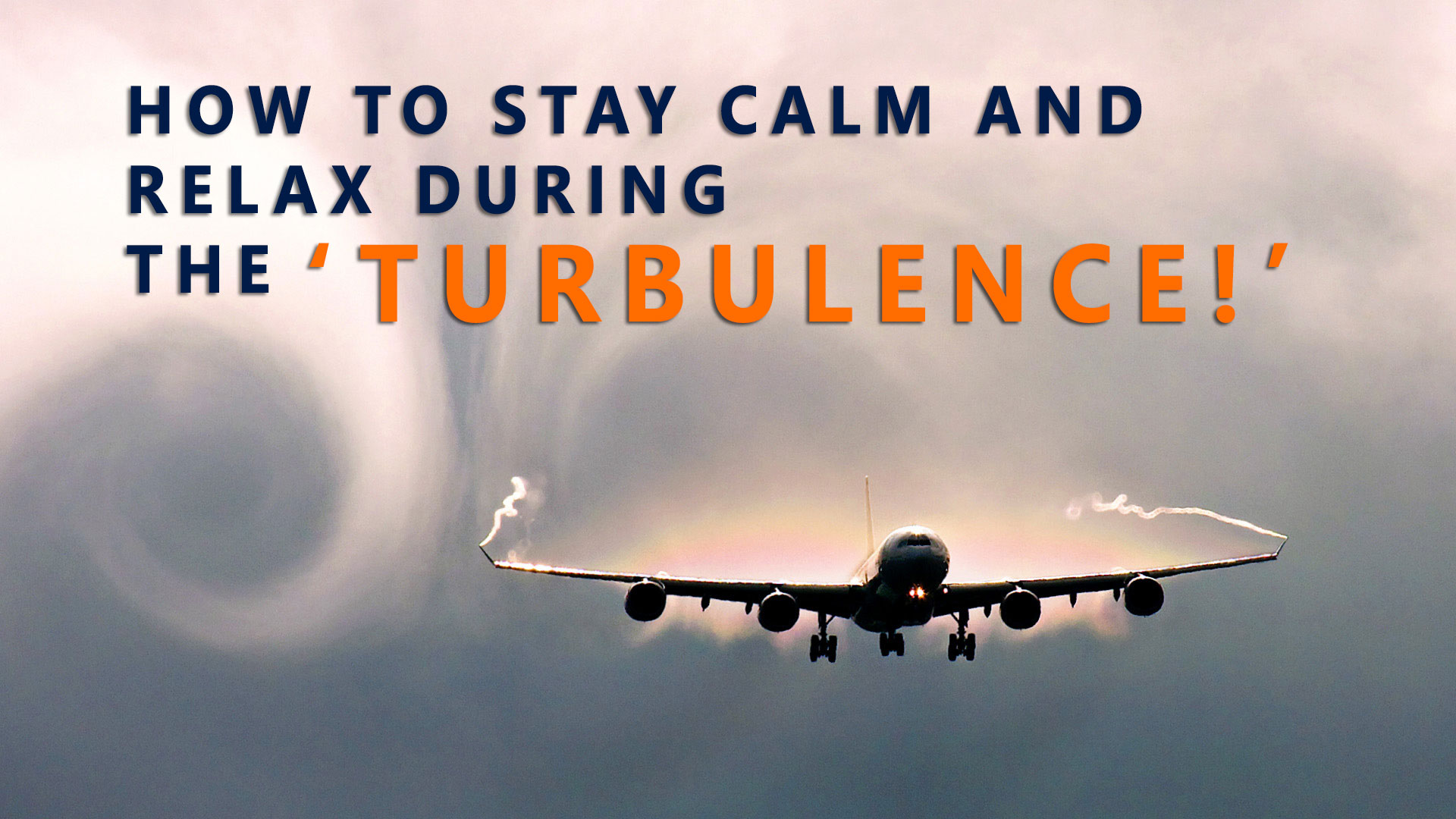 how to stay calm on a flight