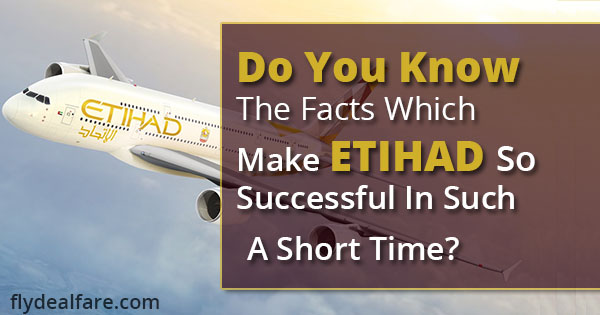 facts of etihad