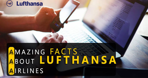 lufthansa airline amazing facts