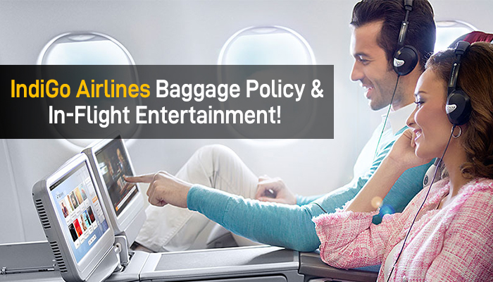 IndiGo Airlines Baggage Policy