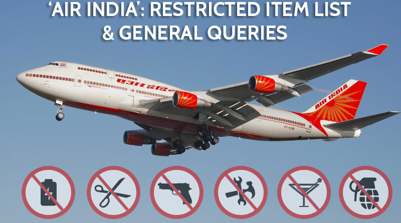 Air India Restricted Items And Other Major Queries