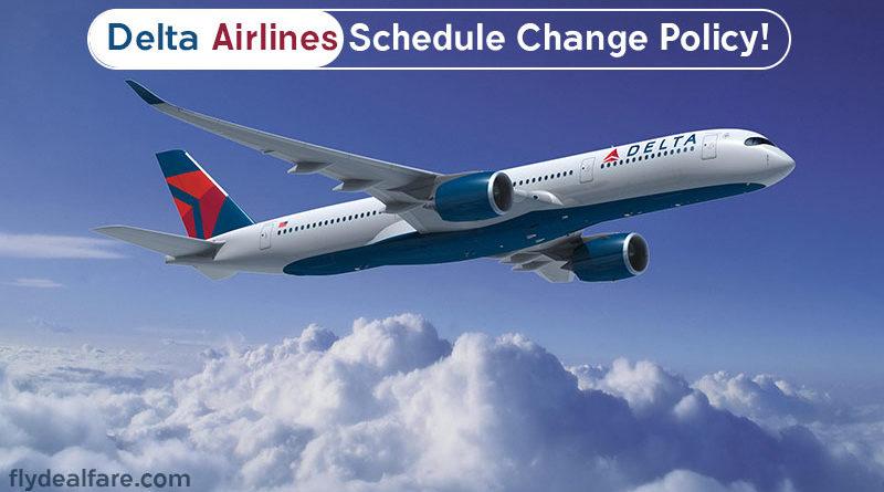 dDelta schedule change
