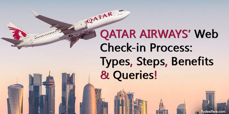 Qatar Airways Online Check In Process Types Amp Benefits