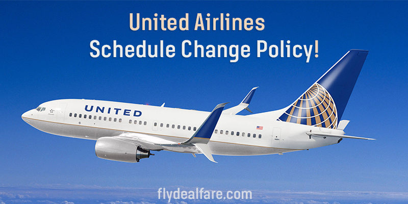 united airline schedule change policy