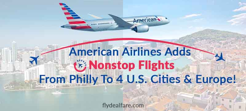 American Airlines Offers Direct Flights From Philadelphia