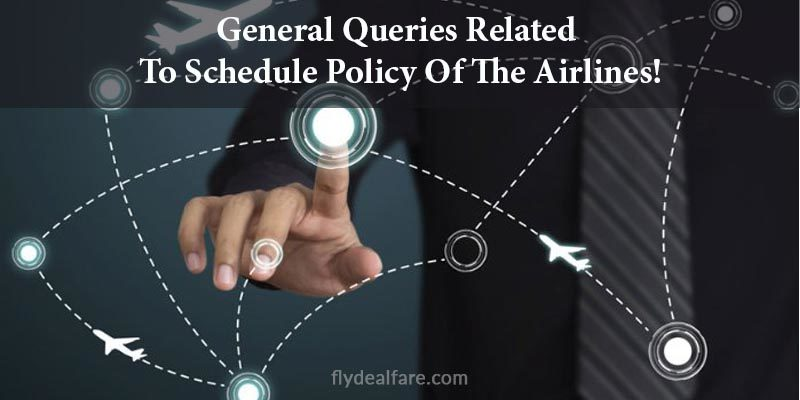 General Queries Schedule Policy
