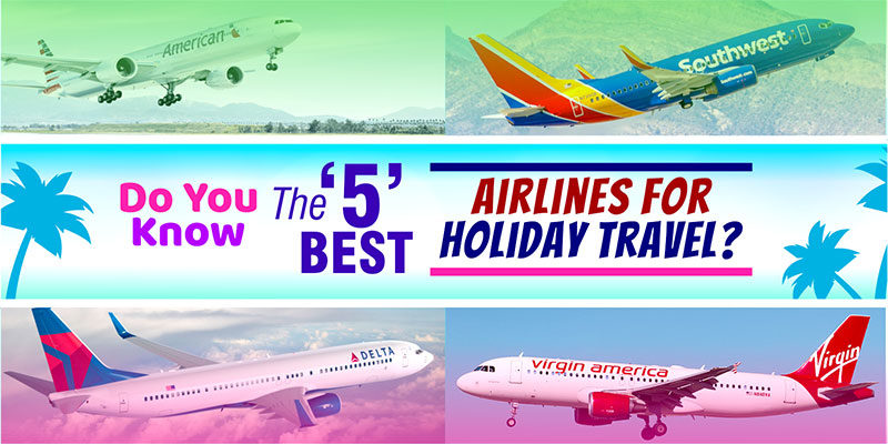 Best Airlines For Holiday