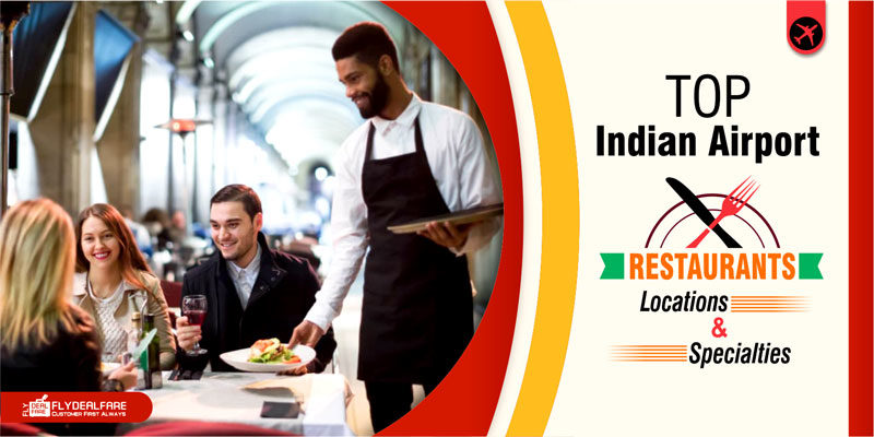 top indian airport resturants