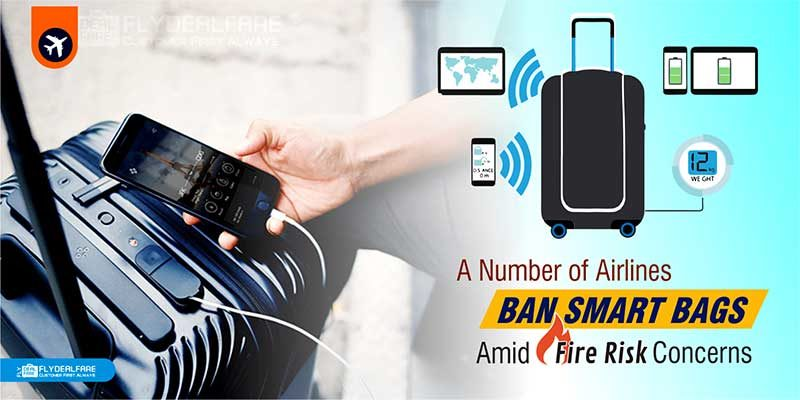 Major Airlines Ban Smart Bags Due To Fire Related Risk