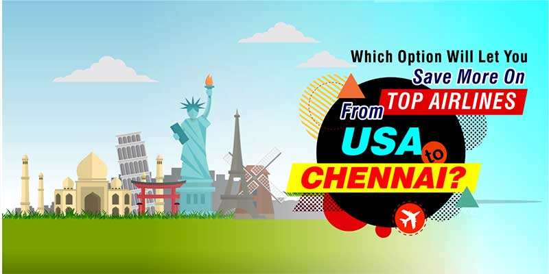 usa-to-chennai-to flights