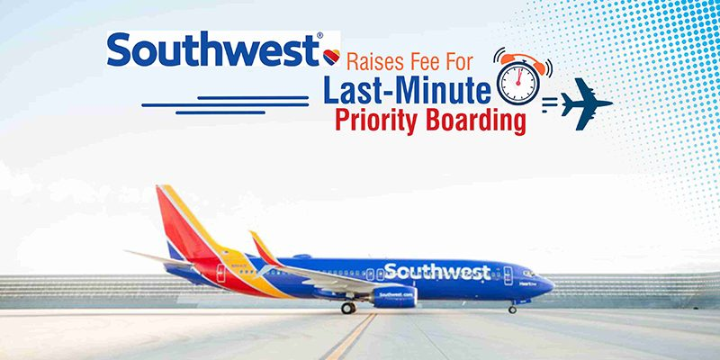 Southwest Will Charge More For Last Minute Priority Boarding