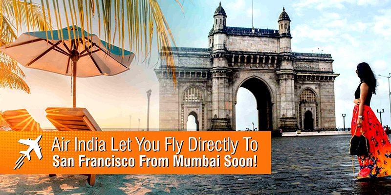 fly directly sfo From Mumbai