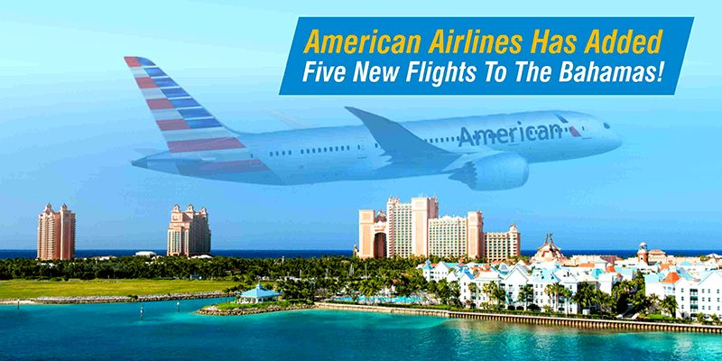 Aa Will Offer Five New Flights To The Bahamas In December